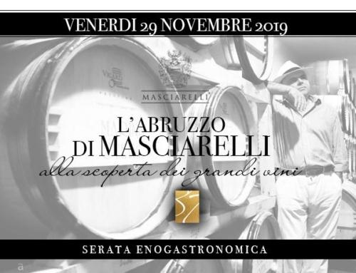 Venerdi 29 novembre 2019 – l'Abruzzo di Masciarelli
